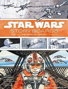 Star Wars Storyboards スター・ウォーズ ストーリーボード: オリジナルトリロジー(ハードカバー)