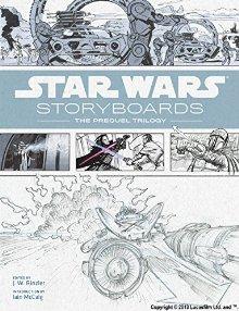 Star Wars Storyboards スター・ウォーズ ストーリーボード: プリクエルトリロジー(ハードカバー)