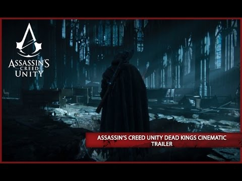 Assassin's Creed Unity Dead Kings DLC Cinematic Trailer [EUROPE]