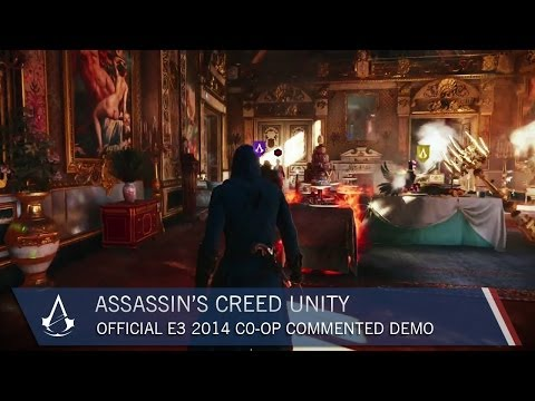 Assassin's Creed Unity: Official E3 2014 Co-op Commented Demo | Gameplay | Ubisoft [NA]