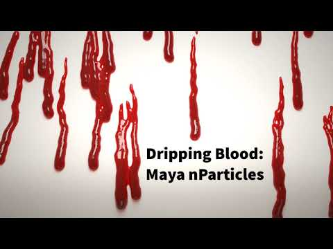 Blood in Maya - nParticles on Surface