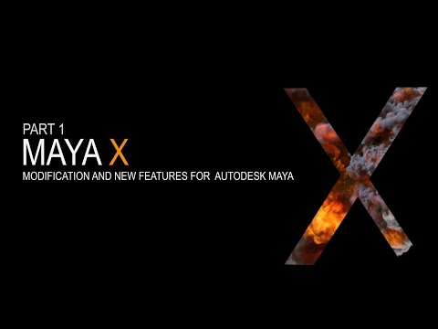 Maya X - Part 1 New Updated UI