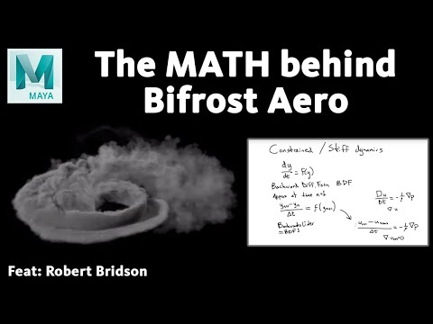 Bifrost Master Class: The math behind the Aero solver (inc. Improved Time Integration)
