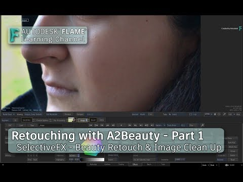 Beauty Retouch with A2Beauty – Part 1 - Flame 2019